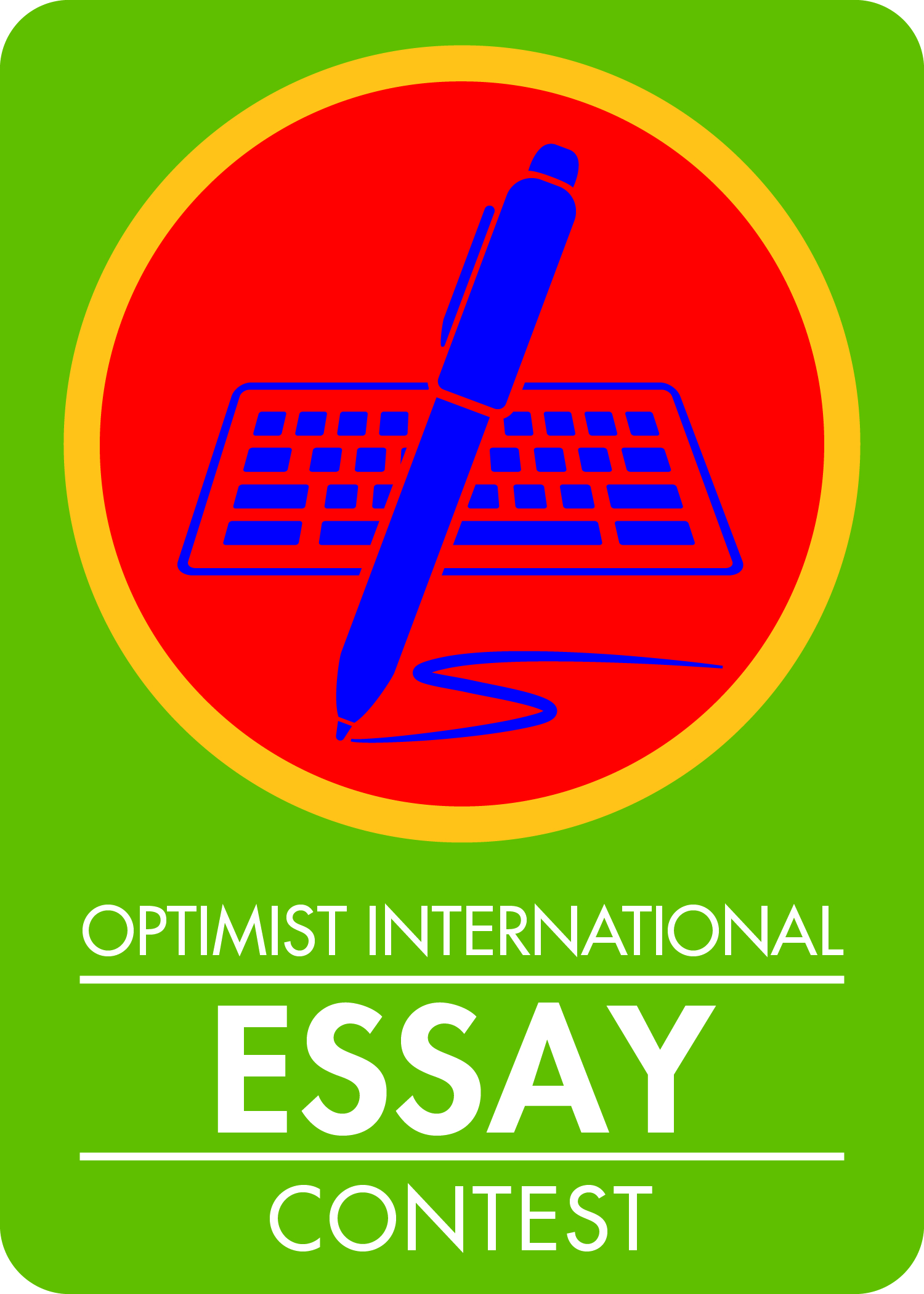 optimist international essay contest 2015 Purpose the essay contest is sponsored by optimist international to give young people the opportunity to write about their own opinions regarding the world in which they live.